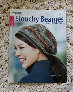 Slouchy Beanie & Headwraps Crochet Book