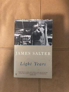 James Salter - Light Years