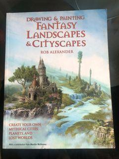 Art book, Drawing & Painting Fantasy Landscapes & Cityscapes by Rob Alexander