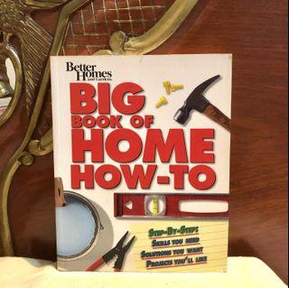 BIG BOOK OF HOME HOW-TO (Home Improvement DIY Interior Design Construction Renovation)