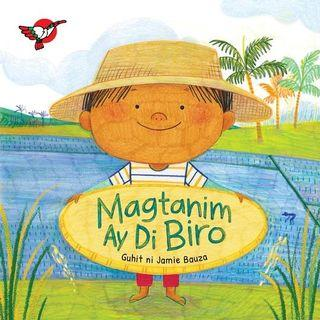 Magtanim ay Di Biro   Adarna House   Filipino   Boardbook   Children's Book