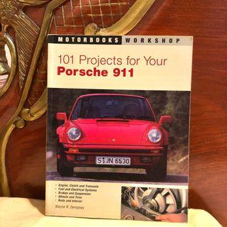 PORSCHE 911: 101 Projects For Your Porsche 911 (Luxury Cars Restoration Renovation)