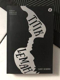 novel zarry hendrik : titik lemah