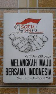 40 Tahun CSR Astra Melangkah Maju Bersama Indonesia - Prof. Dr. Gunawan Sumodiningrat, M.Ec.