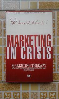 Marketing in Crisis Marketing Therapy Rhenald Kasali