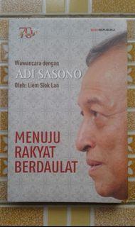 Menuju Rakyat Berdaulat Wawancara dengan Adi Sasono Oleh: Liem Siok Lan