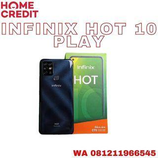 INFINIX HOT 10 PLAY BISA CASH/KREDIT