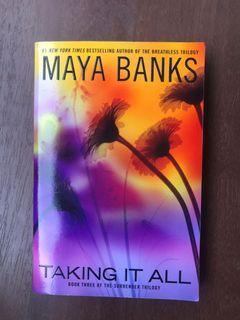 Maya Banks Taking it All