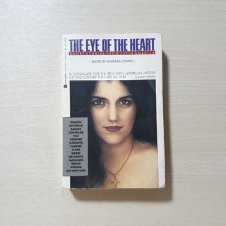 he Eye of the Heart (Short Stories from Latin America) - Gabriela Mistral, Claric Lispector, Machado de Assis, etc.