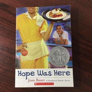 Newbery Honor Book: Hope Was Here by Joan Bauer (Scholastic )