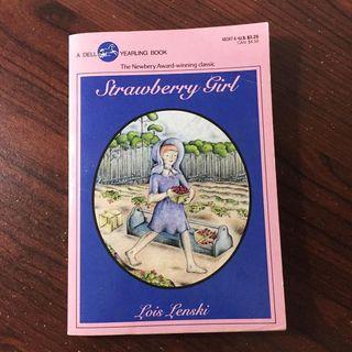 Newbery Medal Book: Strawberry Girl by Lois Lenski
