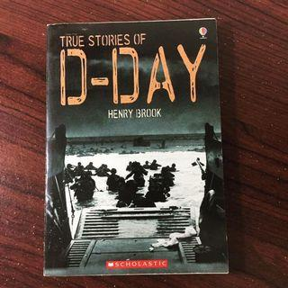 True Stories of D-Day by Henry Brook (Scholastic)
