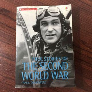 True Stories of the Second World War by Paul Dowswell (Scholastic)