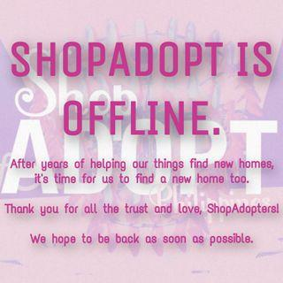 ShopAdopt is offline 🛍🌟