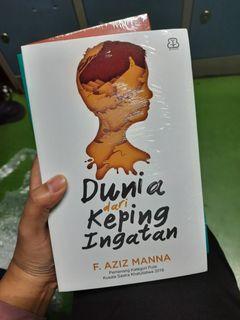 Dunia dari Keping Ingatan - F. Aziz Manna
