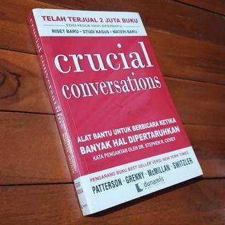 Crucial Conversations: Alat bantu untuk berbicara ketika banyak hal dipertaruhkan by Kerry Patterson, Joseph Grenny, Ron McMillan, Al Switzler