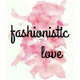 fashionisticlove