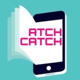 atchcatch