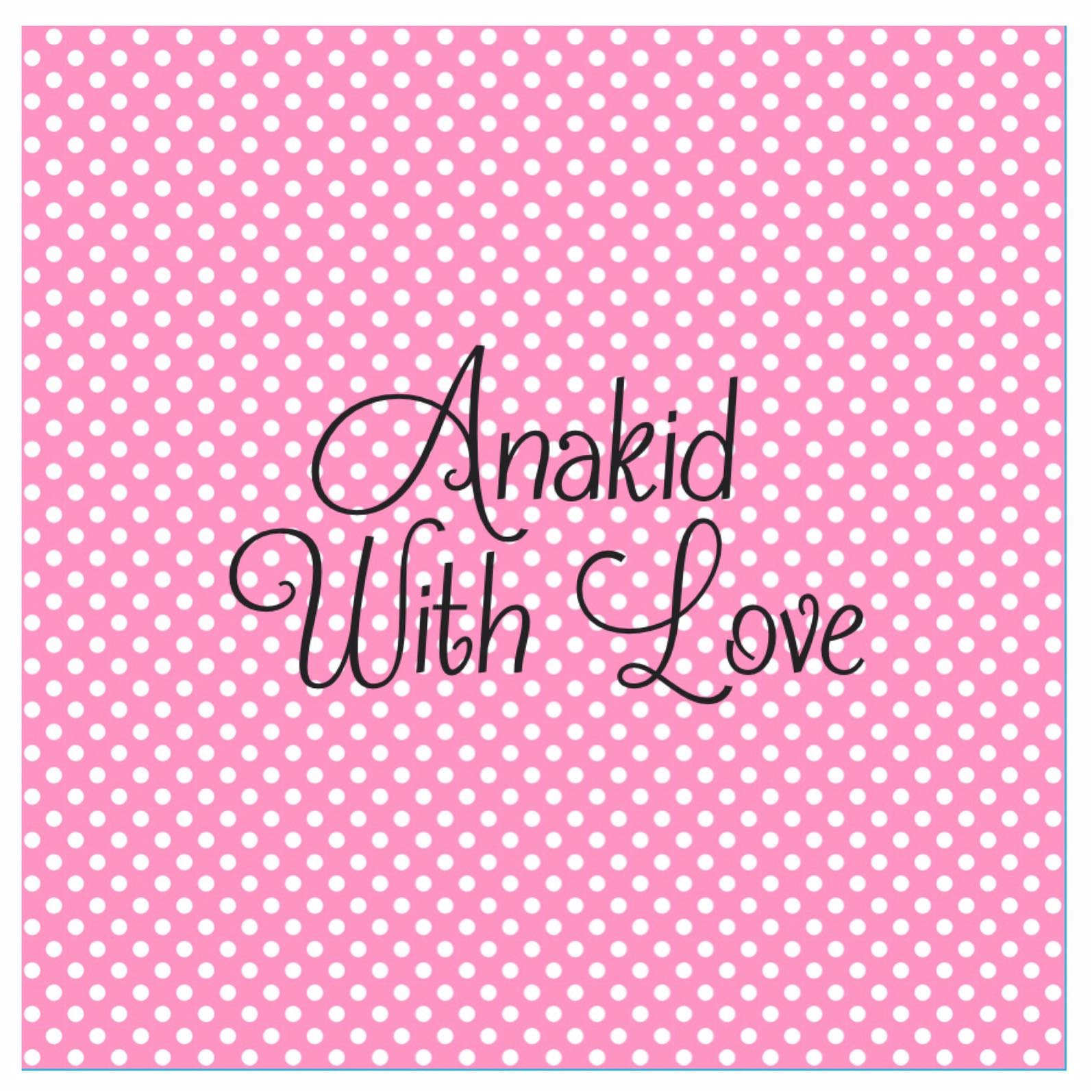 anakidwithlove