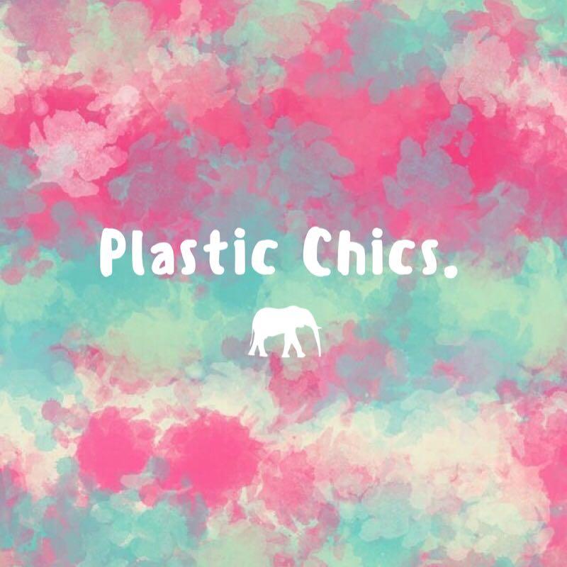 plastic_chics