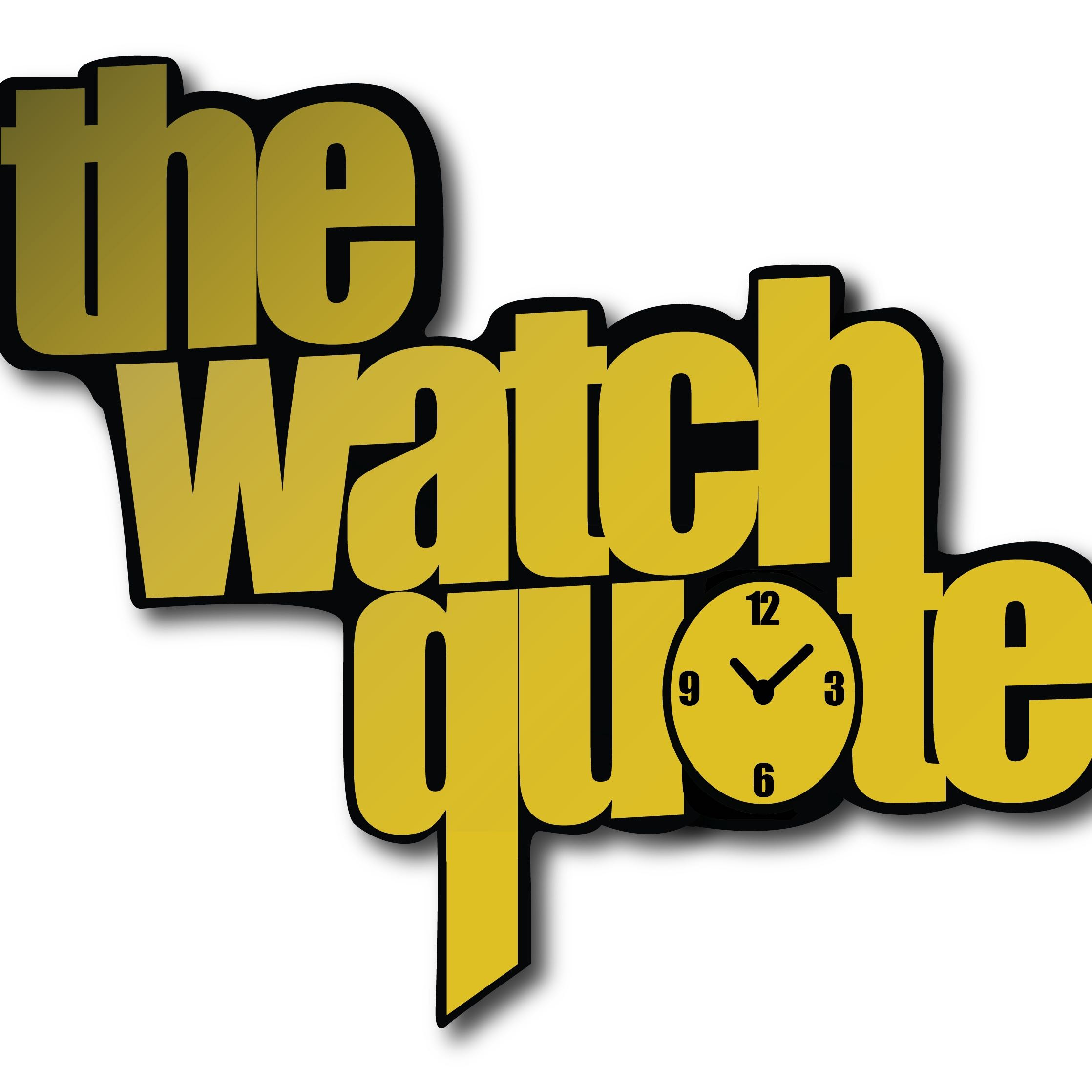 thewatchquote