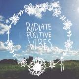 radiatepositivevibes