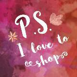 p.s.ilovetoshop