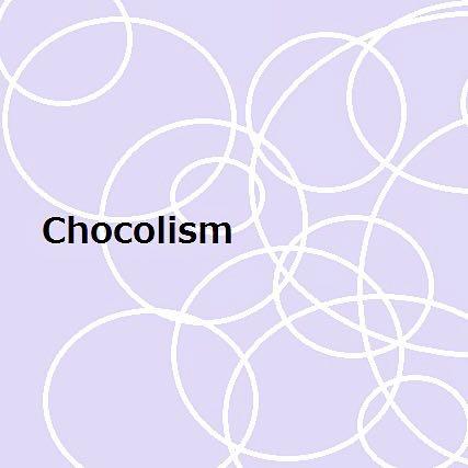 chocolism