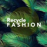 recyclefashion