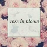 roseinbloom04