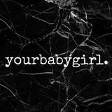 yourbabygirl.