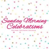 sundaymorningcelebrations