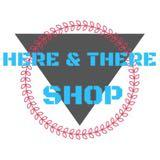 here_there_shop