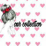 our_collection