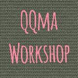 qqmaworkshop