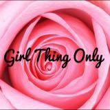girlthingonly
