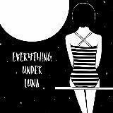 everythingunderluna