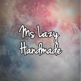 ms_lazy_handmade