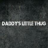 daddys_little_thug