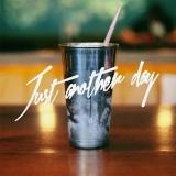 just_another_day