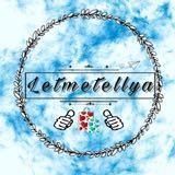 letmetellya