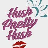 hushprettyhush