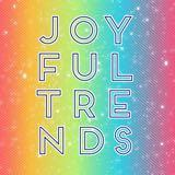 joyfultrends