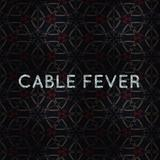 cablefever