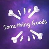 somethinggoods2017