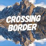 crossingborder