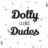 dollyanddudes