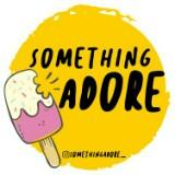 somethingadore