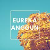 eurekaanggun