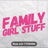 familygirlstuff